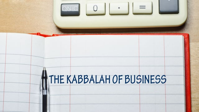 BeHar – The Kabbalah of Business